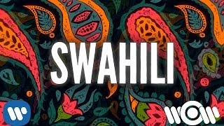 Swan Williams & Martin Gallop - Swahili | Official Lyric Video