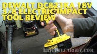 Dewalt Dc823ka 18v 3/8 Impact Tool Review -Ericthecarguy