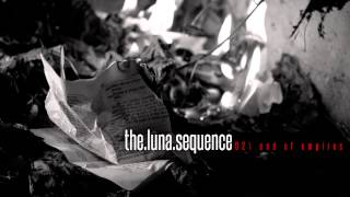 The Luna Sequence - End of Empires