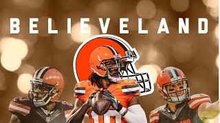 Believeland - 2016 Cleveland Browns Hype Video