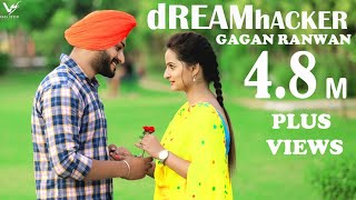 DREAM HACKER  || Gagan Ranwan || Latest Punjabi Song 2016 || Vs Records ||