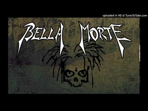 Bella Morte - Angels And Faith