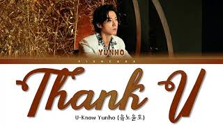U-KNOW - Thank U Lyrics (TVXQ Yunho) (유노윤호 Thank U 가사) (동방신기…