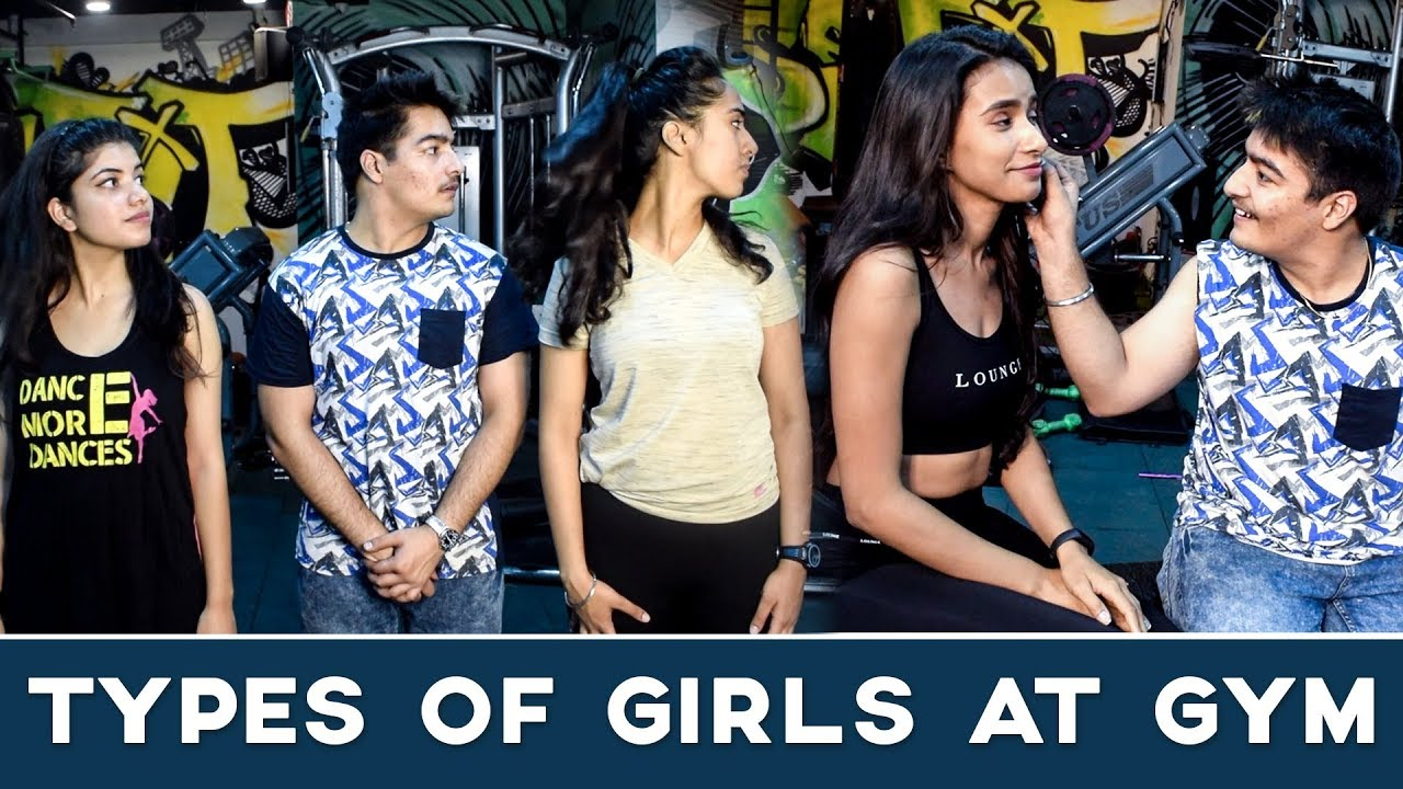 Types of GIRLS At GYM Feat. AASHIV MIDHA