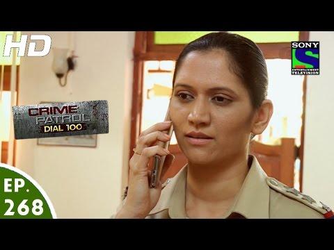 Crime Patrol Dial 100 - क्राइम पेट्रोल - Episode 268 - 20th October, 2016