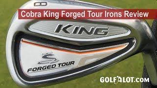 Cobra King Forged Tour Irons Review By Golfalot