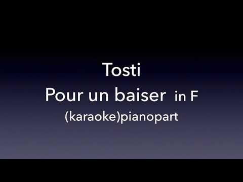 Pour un baiser  Tosti  in F  karaoke
