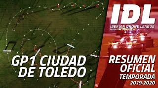 FPV Racing / IDL 2020 GP1 Ciudad de Toledo