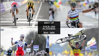 Best Of - Tour of Flanders  2010 - 2020 !