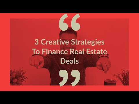 3-creative-strategies-to-finance-real-estate-deals