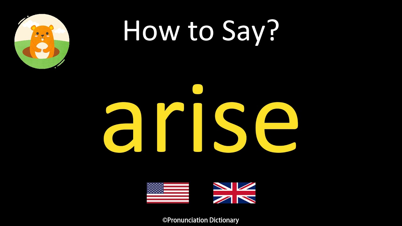 How to Pronounce arise  British Accent & American Accent - YouTube
