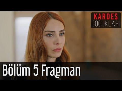 Kardeş Çocukları 5. Bölüm Fragman