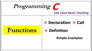 functions in c programming | declaration, call and definition |
