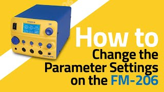 FM-206 How To Change the Parameters