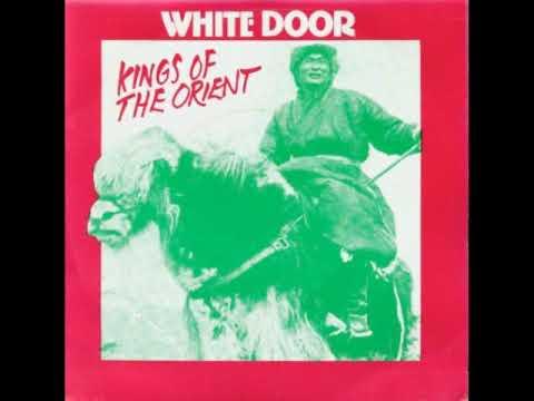 White Door - Kings Of The Orient (1982)