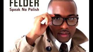 JAYDEN FELDER-SPEAK NO POLISH [OFFICIAL RADIO EDIT] (Kocham Cię)
