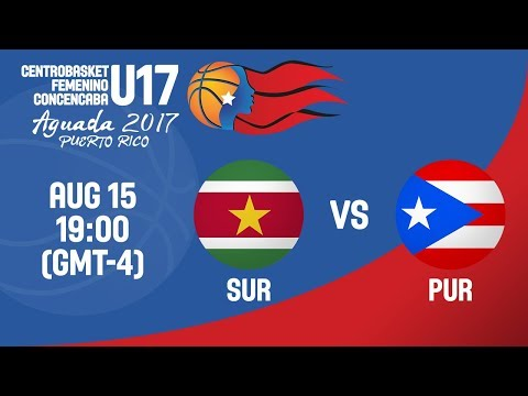 Suriname vs Puerto Rico - Full Game - Centrobasket U17 Women's Championship 2017