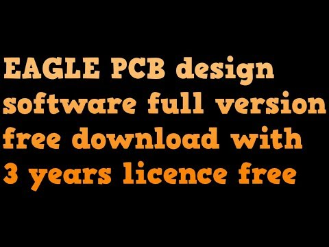 eagle pcb design software full version free download crack