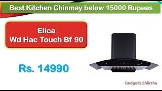 Best Kitchen Chimney under 15000 Rupees (हिंदी में) | Elica 90 CM | Auto Clean | Touch Control