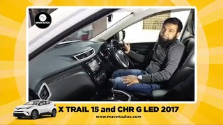 X trail 15 and C HR G LED 2017