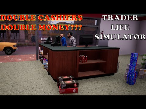 Trader Life Simulator Ep 4     Hiring another cashier today