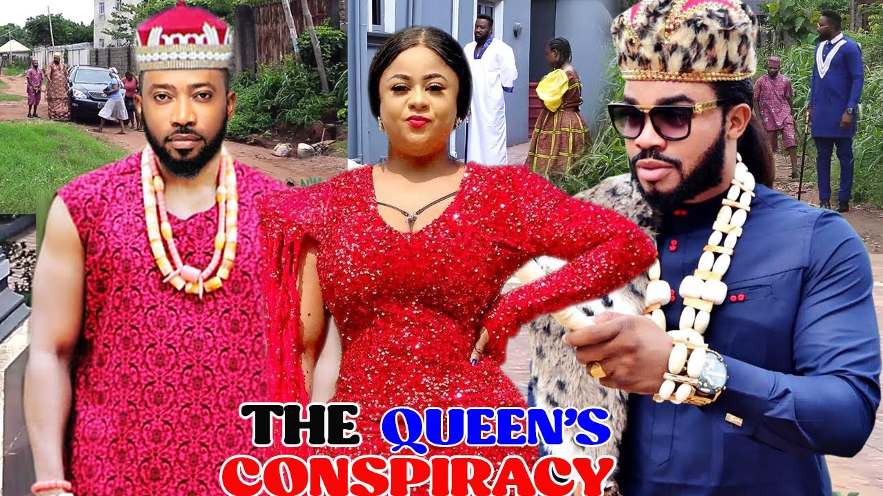 Download THE QUEEN'S CONSPIRACY SEASON 5&6 - NEW UJU OKOLI/FREDRICK LEONARD LATEST 2021 NIGERIAN MOVIE