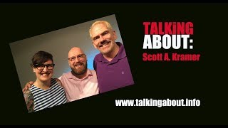 Talking About: Scott Kramer (2018)