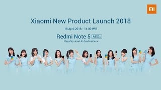 Xiaomi New Product Launch 2018 - Redmi Note 5