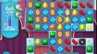 Candy Crush Soda Saga Level 410