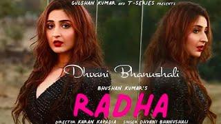 Radha - Dhvani Bhanushali Mp3 Song Download