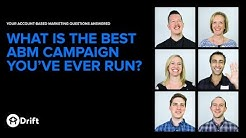 What Is The Best Campaign You've Ever Run? | Account-Based Marketing Explained