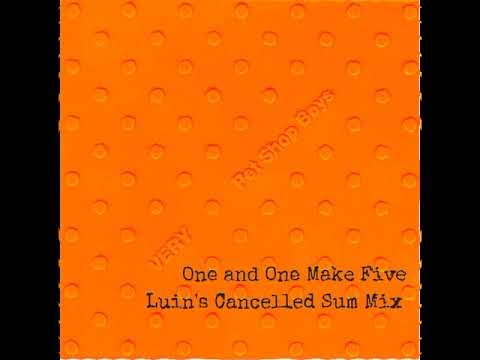 Pet Shop Boys - One and One Make Five (Luin's Cancelled Sum Mix)