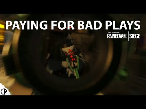 Paying for Bad Plays - Tom Clancy's Rainbow Six Siege - R6