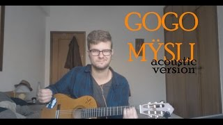 GOGO - MŸSLI [Acoustic version by Fabián Berka]