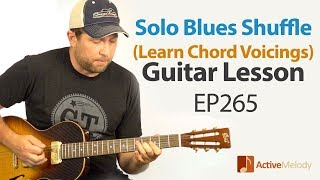 Blues Guitar Lesson - Solo Blues Shuffle in G - Learn to Improvise on Guitar - EP265