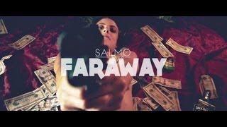 """SALMO - """"Faraway"""""""