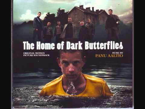 The Home of Dark Butterflies Music by Panu Aaltio
