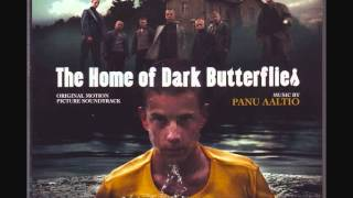 The Home of Dark Butterflies (Music by Panu Aaltio)