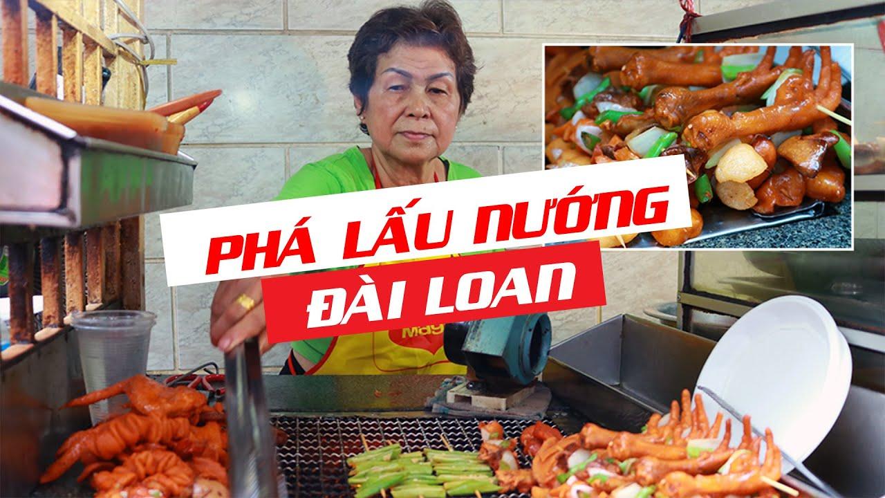 Phá lấu nướng Đài Loan 24 năm hiếm có ở Sài Gòn