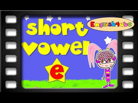 Short Vowel Letter e/English4abc/Phonics song