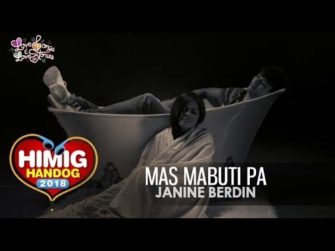Mas Mabuti Pa - Janine Berdin | Himig Handog 2018 (Official Music Video)