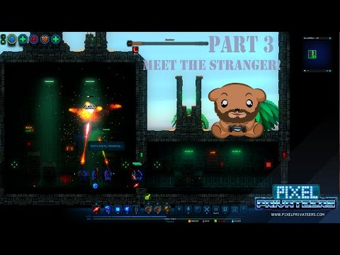 MEET THE STRANGER! Let's Play Pixel Privateers Part 3!