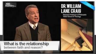 Relationship between Faith & Reason : Dr. William Lane Craig