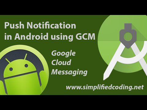 Push Notification in Android Using GCM (Google Cloud Messaging)