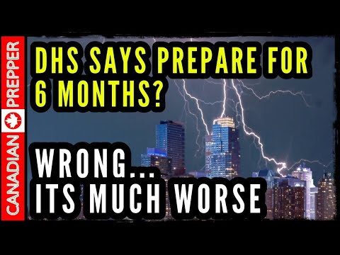 "Homeland Security's ""Warning"" to Prepare for 6 Months Grid Down"