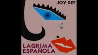 JOY-DEE Lágrima Española