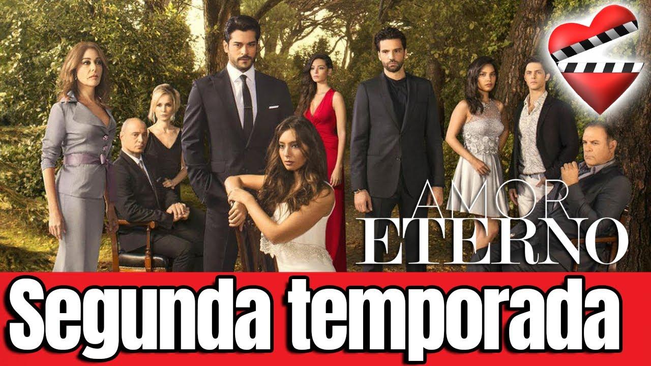 Amor Eterno Telenovela Turca Segunda Temporada Youtube