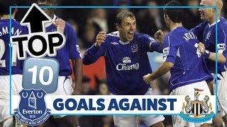BAINES, BARKLEY... NEVILLE?! | TOP 10 GOALS AGAINST NEWCASTLE UNITED