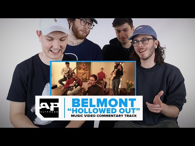 Belmont Hollowed Out Music Video Commentary Track