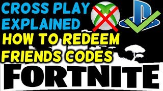 FORTNITE XB1 PS4 PC Cross Play Explained? How To Get Friends Codes/Issues